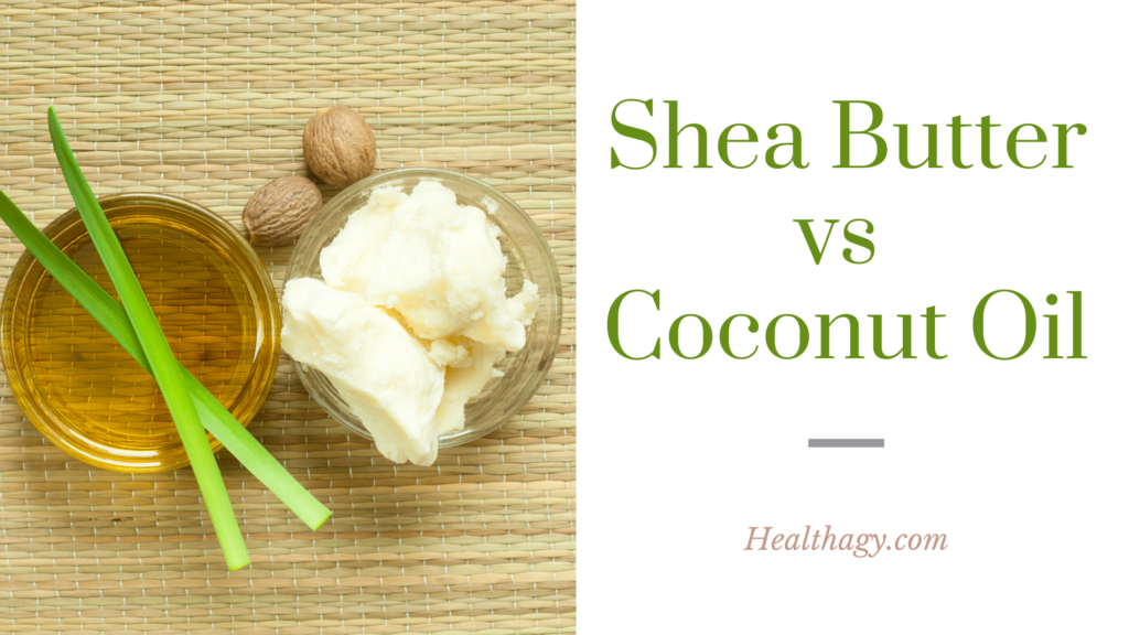 coconut oil in a small clear dish next to shea butter in a dish.  Shea nuts lie beside the shea butter and green thin leaves accent the coconut oil
